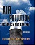Air Pollution : Its Origin and Control, Wark, Kenneth and Warner, Cecil F., 070022534X