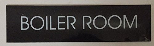 BOILER ROOM SIGN (BLACK ALUMINUM)