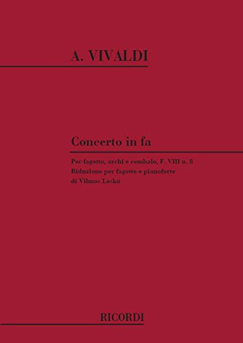 Concerti Per Fg. Archi E B.C.: In Fa Rv 485 Broché – 1 janvier 1984 Antonio Vivaldi Ricordi 0041314379 Musique