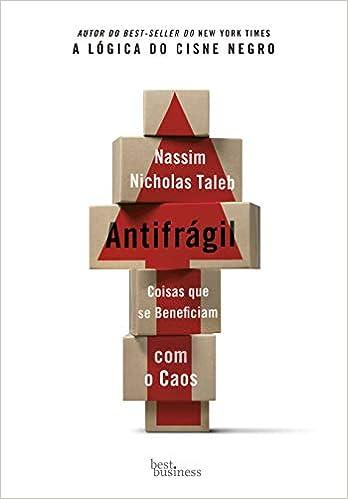 Antifrágil - Nassim Nicholas