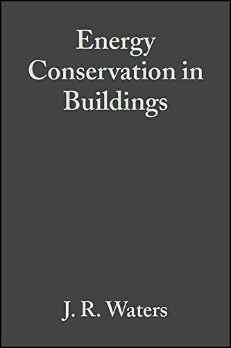 Download [Energy Conservation in Buildings: A Guide to Part L of the Building Regulations] (By: J. R. Waters) [published: May, 2003] pdf epub