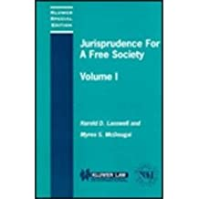 Jurisprudence For A Free Society: Studies in Law, Science and Policy, Vol. 1