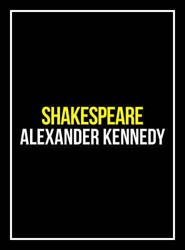 Shakespeare: The Greatest Writer (The True Story of William Shakespeare) (Historical Biographies of Famous People)