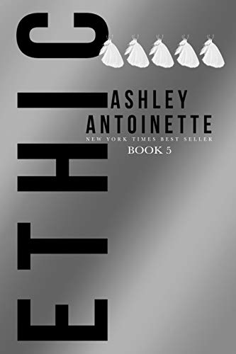Ethic 5 by [Antoinette, Ashley]
