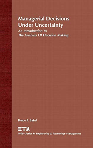 Managerial Decisions Under Uncertainty: An Introduction...