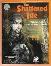 The Shattered Isle: Rebels Against the Mutant Master (Eternal Champion Series)