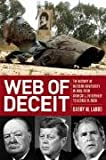 Web of Deceit: The History of Western Complicity in Iraq, from Churchill to Kennedy to George W. Bush