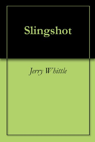 Slingshot Jerry Whittle ebook product image