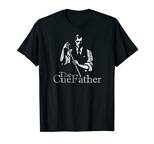 (Billiards Pool Hall Sport T-Shirt: The Cue Father )
