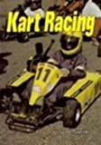 Kart Racing, Jay H. Smith, 1560652292