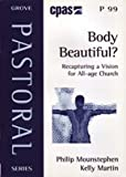 img - for Body Beautiful?: Recapturing a Vision for All - Age Church book / textbook / text book