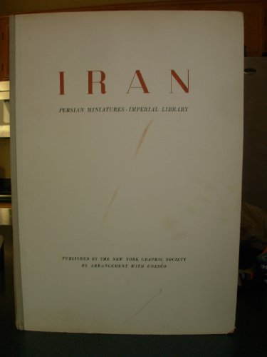 (Iran: Persian Miniatures- Imperial Library (Unesco World Art Series))