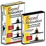 Forced Relaxation Advanced Russian Drills for Extreme Flexibility