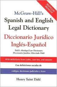Spanish and English Legal Dictionary : Diccionario Juridico Ingles-Espanol [Abridged] 1st (first) edition Text Only