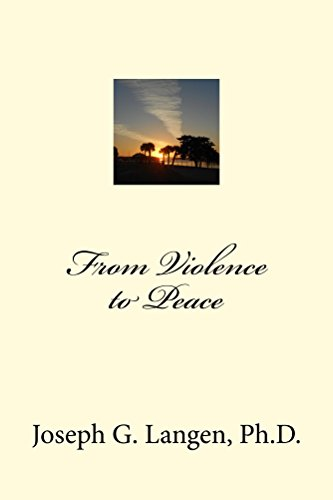 From Violence to Peace (Calming Emotional Storms in Your Life Book 2) by [Langen, Joseph]
