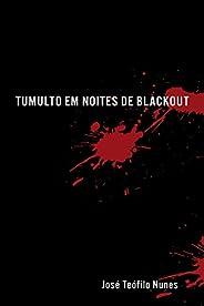 Tumulto em Noites de Blackout