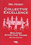 img - for Collective Excellence: Building Effective Teams book / textbook / text book