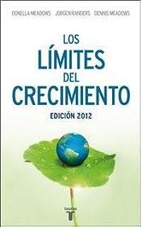 LIMITES DEL CRECIMIENTO LOS: Amazon.es: Meadows/Randers: Libros