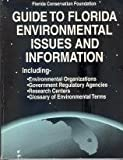 Guide to Florida Environmental Issues and Information 9780913207062