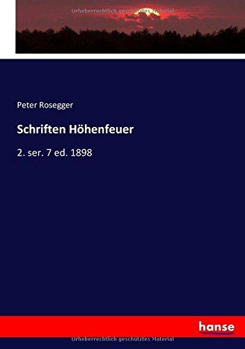 Download Schriften Höhenfeuer: 2. ser. 7 ed. 1898 (German Edition) pdf epub