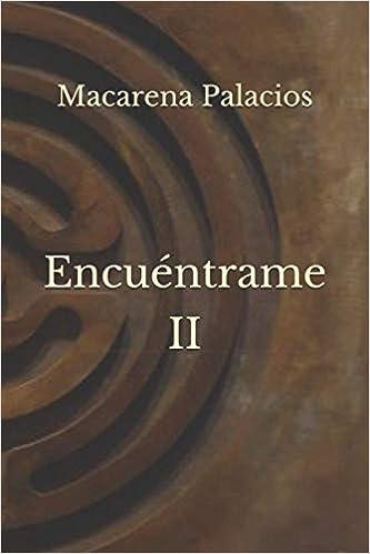 Encuéntrame II de Macarena Palacios