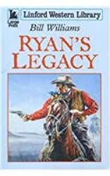 Ryan's Legacy (Linford Western Library)