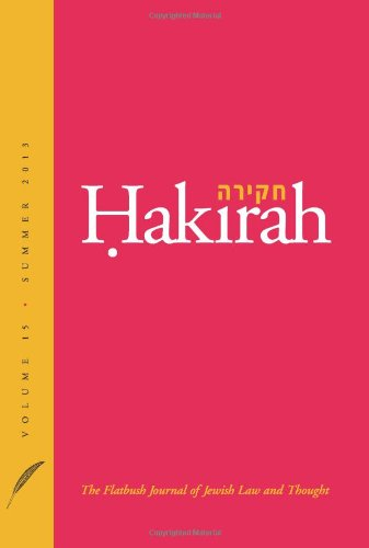 Hakirah: The Flatbush Journal of Jewish Law and Thought (Volume 15)