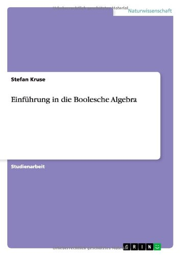 Download Einführung in die Boolesche Algebra (German Edition) pdf epub