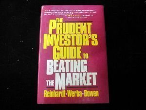 The Prudent Investor's Guide to Beating the Market by Carl H. Reinhardt (1995-10-01)