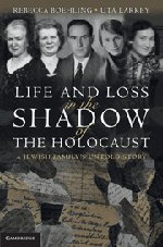 Read Online Life and Loss in the Shadow of the Holocaust: A Jewish Family's Untold Story ebook