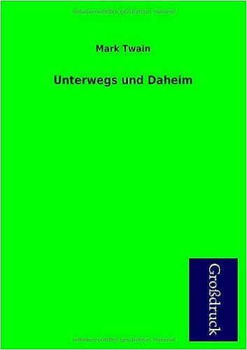 Unterwegs Und Daheim (German Edition)