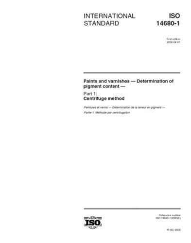 ISO 14680-1:2000, Paints and varnishes -- Determination of pigment content -- Part 1: Centrifuge method ebook
