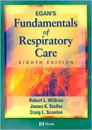 Egans Fundamentals of Respiratory Care - 8th edition