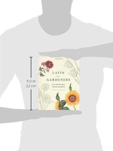 Latin for Gardeners: Over 3, 000 Plant Names Explained and ...
