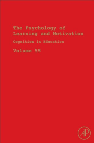 Download Cognition in Education: 55 (Psychology of Learning and Motivation) Pdf
