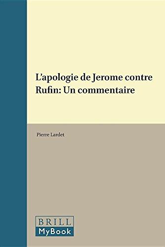 L'Apologie de Jerome Contre Rufin: Un Commentaire