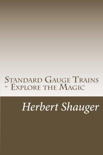 Standard Gauge Trains - Explore the (Lionel Standard Gauge)