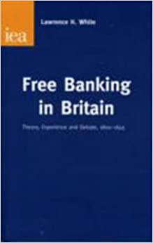 Free Banking in Britain