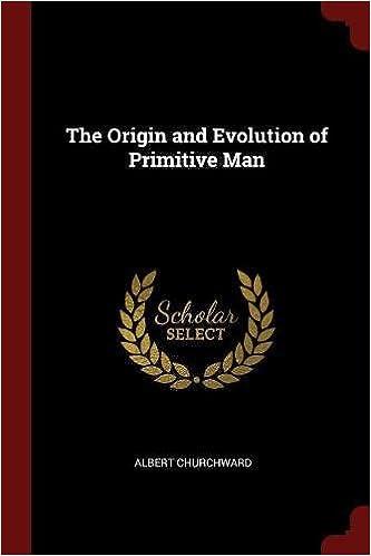 Book The Origin and Evolution of Primitive Man
