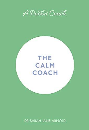Amazon.com: A Pocket Coach: The Calm Coach (Pocket Coach ...