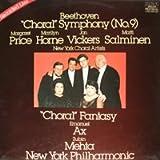 Beethoven: 'Choral' Symphony (No. 9); 'Choral Fantasy' / Margaret Price (Soprano); Marilyn Horne (Mezzo-Soprano); Jon Vickers (Tenor); Matti Salminen (Bass); Emanuel Ax (Piano); Zubin Mehta, Conductor; New York Philharmonic [2 VINYL LP SET] [STEREO]
