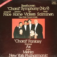 Beethoven: 'Choral' Symphony (No. 9); 'Choral Fantasy' / Margaret Price (Soprano); Marilyn Horne (Mezzo-Soprano); Jon Vickers (Tenor); Matti Salminen (Bass); Emanuel Ax (Piano); Zubin Mehta, Conductor; New York Philharmonic [2 VINYL LP SET] [STEREO] by RCA Red Seal
