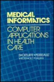 Medical Informatics: Computer Applications in Health Care