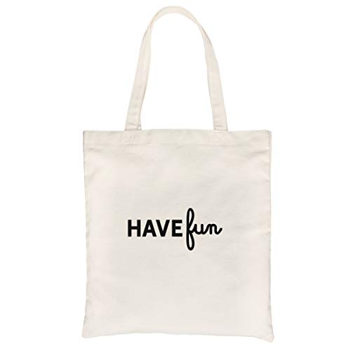 365 Printing Have Fun Natural Canvas Bag X-mas Gifts For Teenage Girls Tote Bags (Best Xmas Gifts For Teenage Girl)