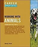 Career Opportunities Working With Animals (Career Opportunities (Paperback))