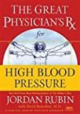 img - for GPRX for High Blood Pressure (Great Physician's Rx Series) book / textbook / text book