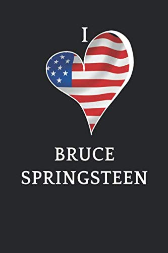 I love Bruce Springsteen: USA Bruce Springsteen Notebook Journal and Diary Blank Linked Pages Present and Gift for Bruce Springsteen - Springsteen Songbook Bruce