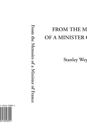 From the Memoirs of a Minister of France by IndyPublish