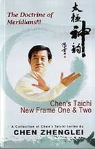 Chen's Taichi New Frame One & Two: The Doctrine of Meridians