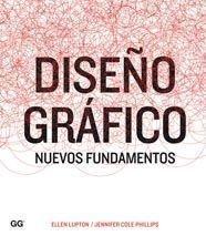 Descargar Libro Diseño Gráfico: Nuevos Fundamentos Ellen Lupton